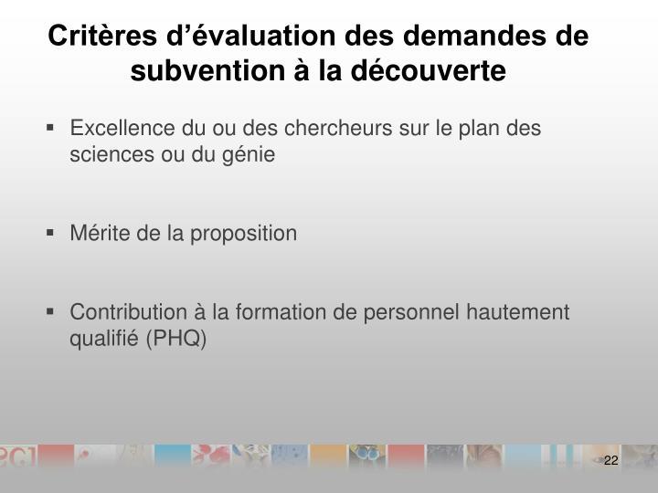 Critères d'évaluation des demandes de subvention à la découverte