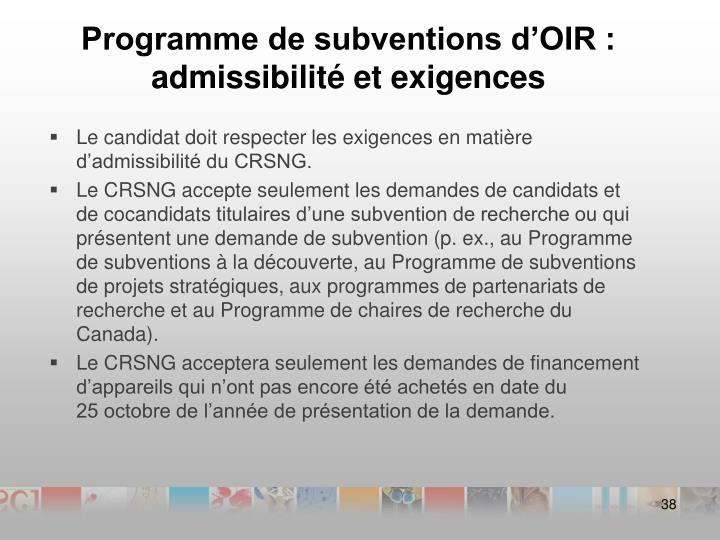 Programme de subventions d'OIR : admissibilité et exigences