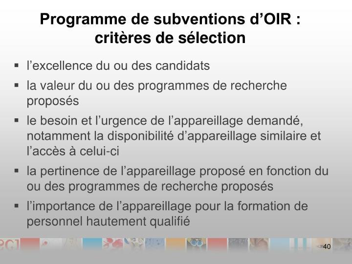 Programme de subventions d'OIR : critères de sélection