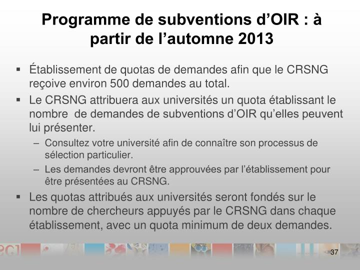 Programme de subventions d'OIR : à partir de l'automne 2013