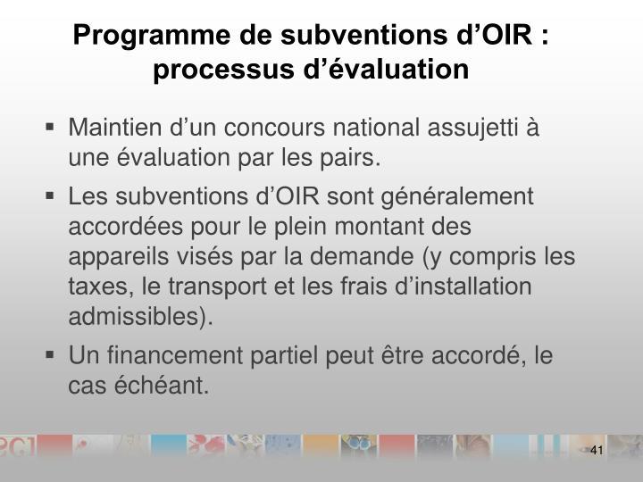 Programme de subventions d'OIR : processus d'évaluation