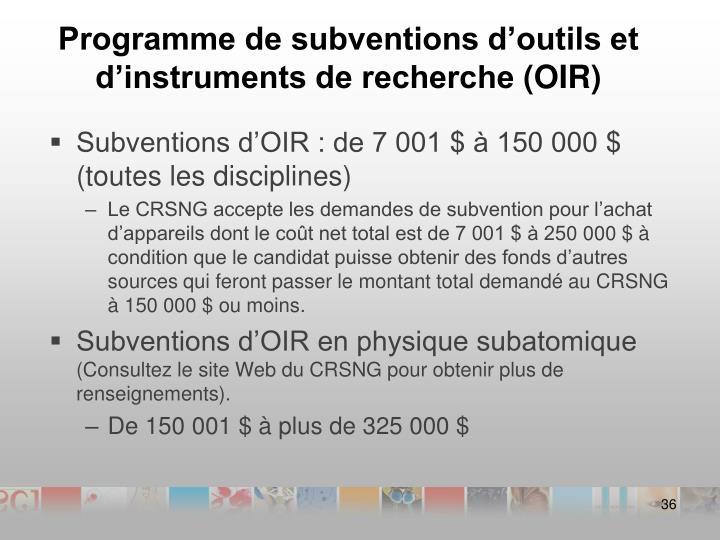 Programme de subventions d'outils et d'instruments de recherche(OIR)