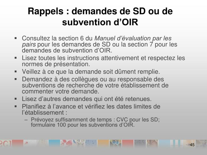 Rappels : demandes de SD ou de subvention d'OIR