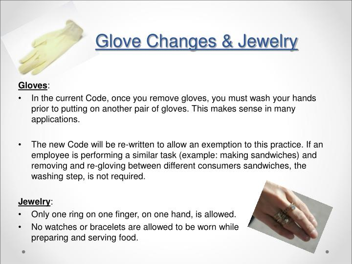 Glove Changes & Jewelry