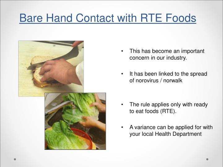 Bare Hand Contact with RTE Foods