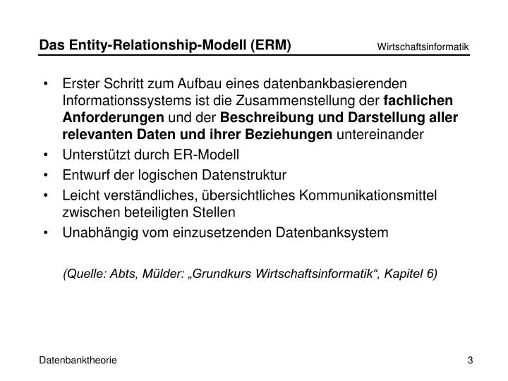Das Entity-Relationship-Modell (ERM)