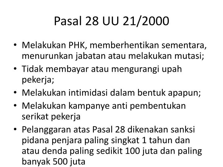 Pasal 28 UU 21/2000