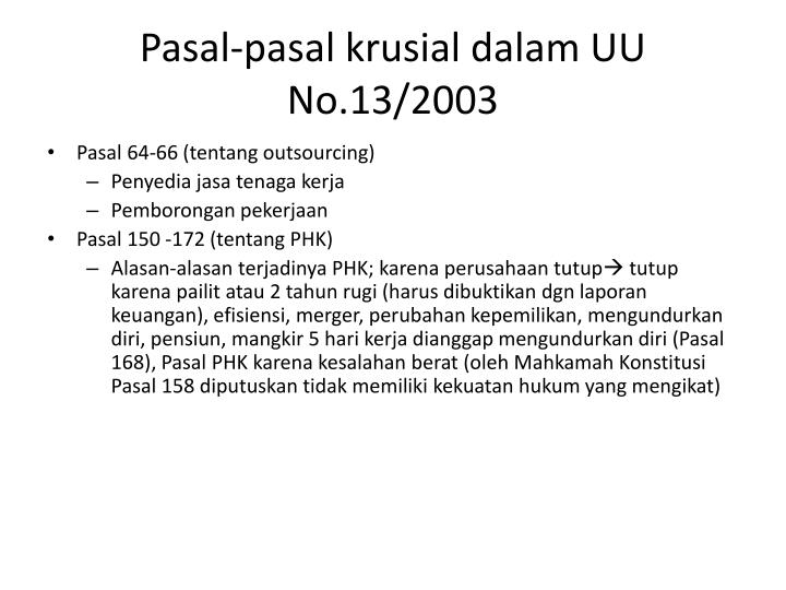 Pasal-pasal krusial dalam UU No.13/2003