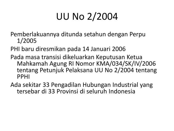 UU No 2/2004