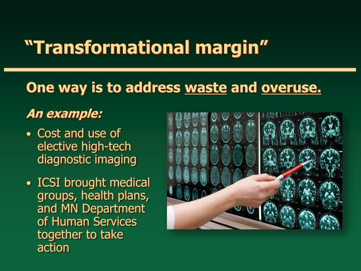 """Transformational margin"""