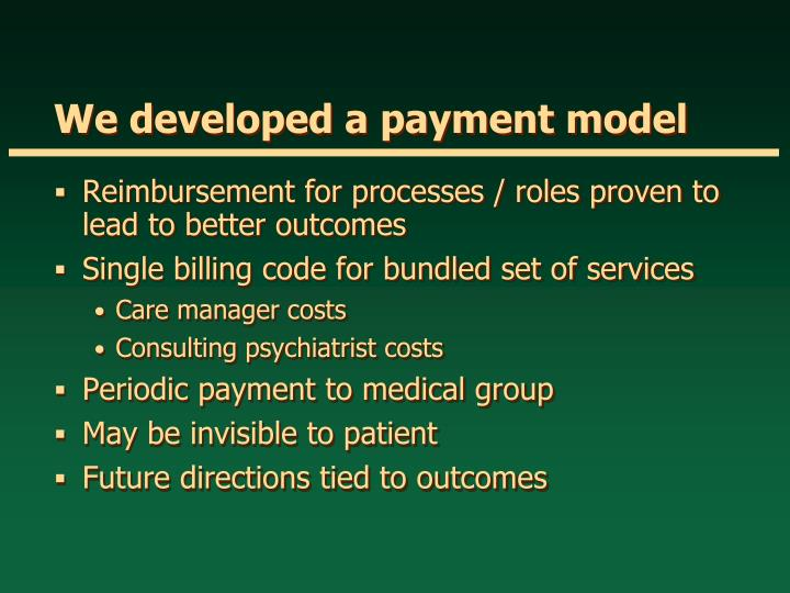 We developed a payment model