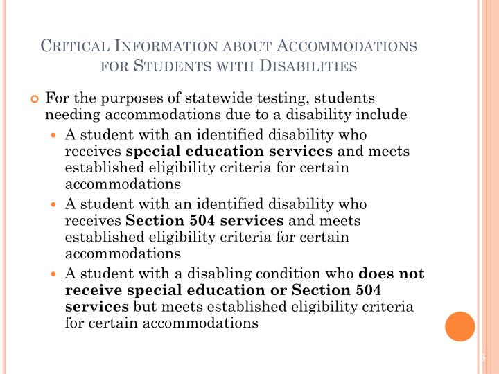 Critical Information about Accommodations