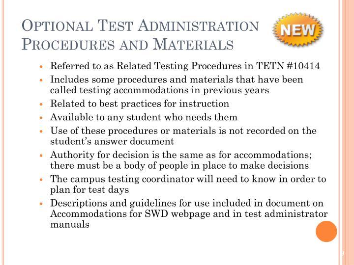 Optional Test Administration