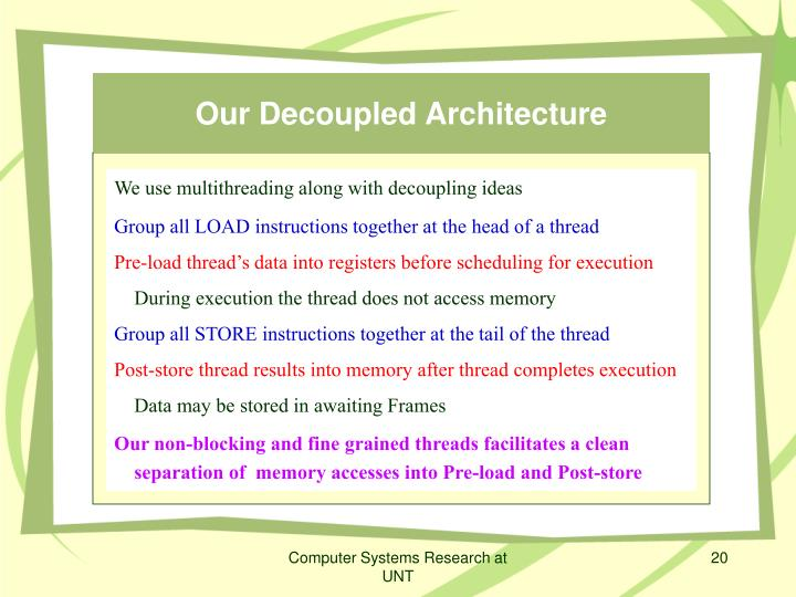 Our Decoupled Architecture