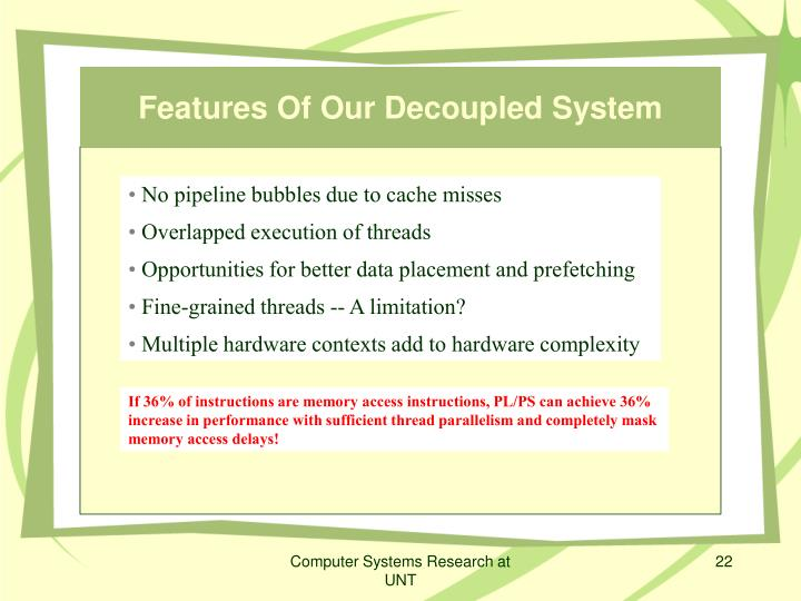 Features Of Our Decoupled System