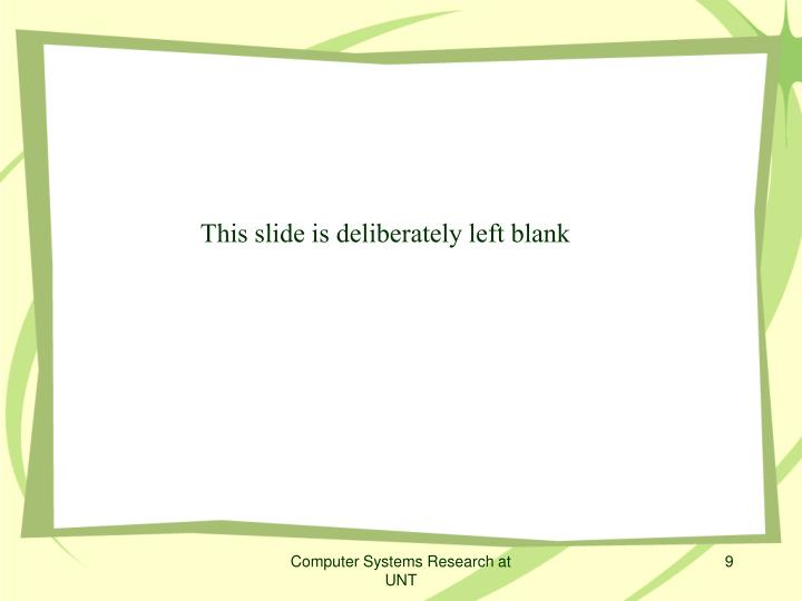 This slide is deliberately left blank