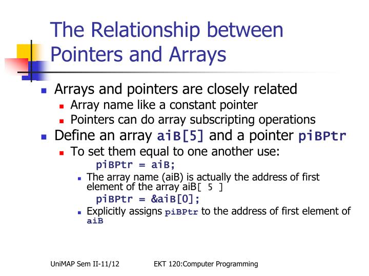 The Relationship between Pointers and Arrays