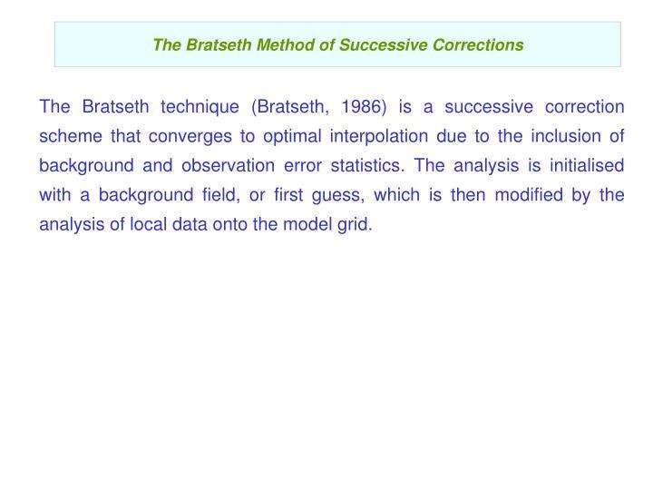 The Bratseth Method of Successive Corrections