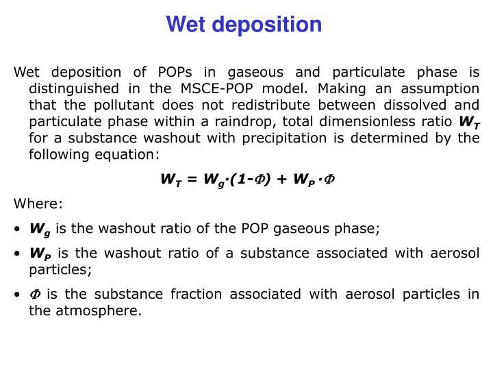 Wet deposition