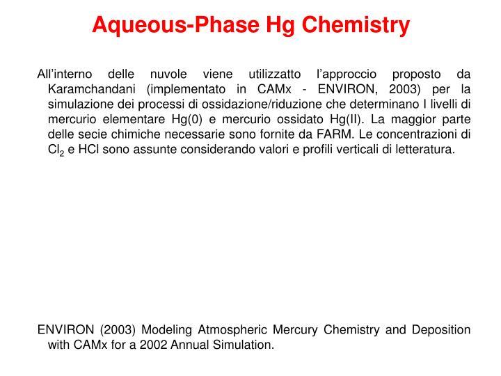 Aqueous-Phase Hg Chemistry