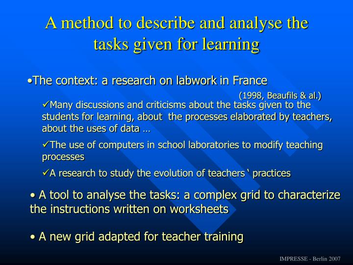 A method to describe and analyse the tasks given for learning