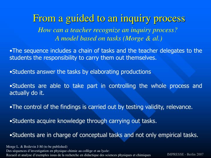 From a guided to an inquiry process