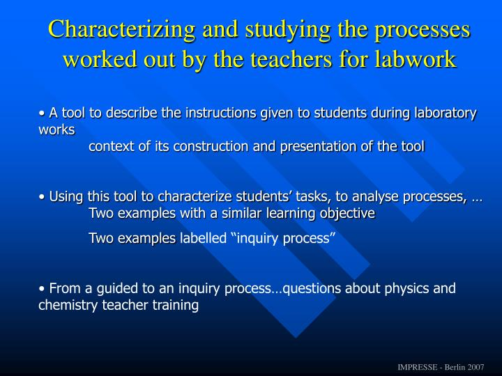 Characterizing and studying the processes worked out by the teachers for labwork