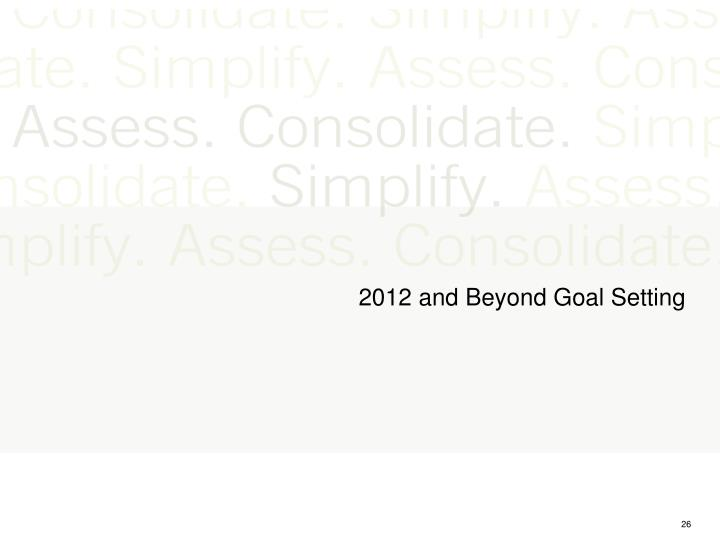 2012 and Beyond Goal Setting