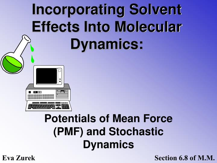 incorporating solvent effects into molecular dynamics