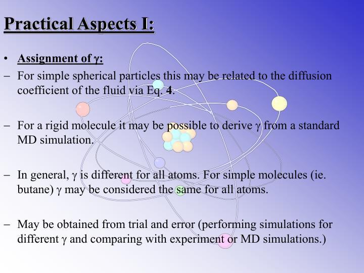 Practical Aspects I:
