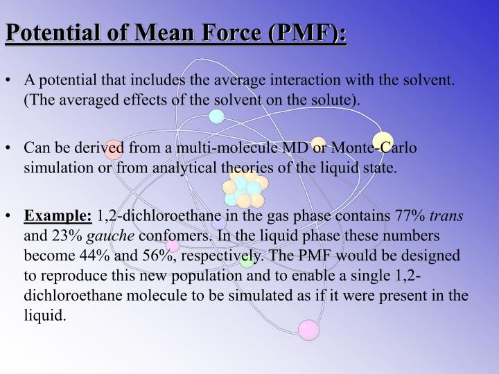 Potential of Mean Force (PMF):