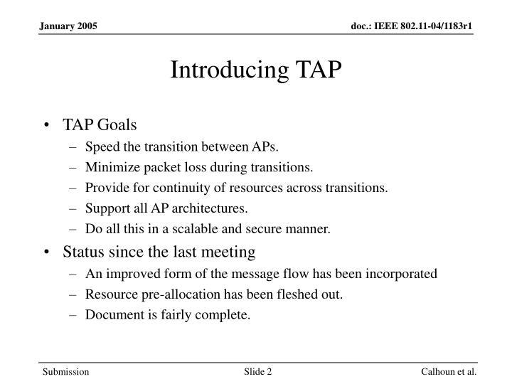 Introducing TAP