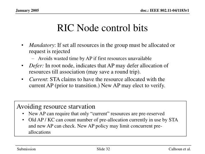 RIC Node control bits