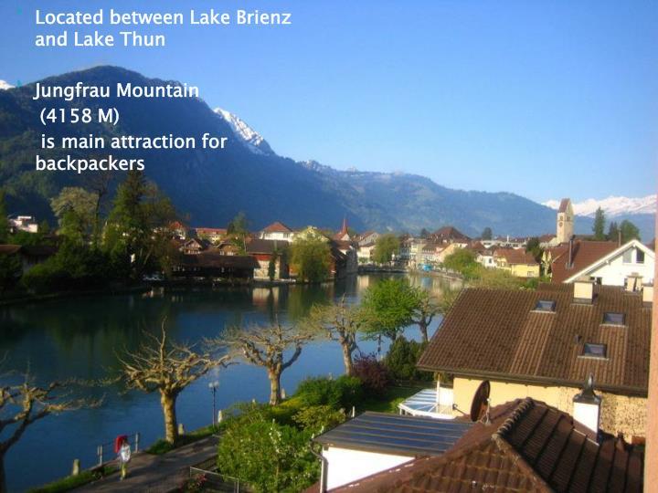 Located between Lake Brienz and Lake Thun