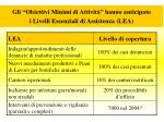 gli obiettivi minimi di attivit hanno anticipato i livelli essenziali di assistenza lea