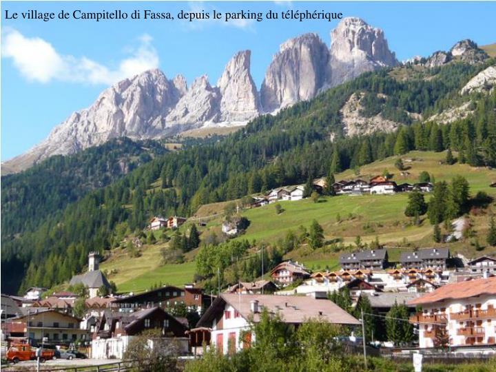 Le village de Campitello di Fassa, depuis le parking du téléphérique