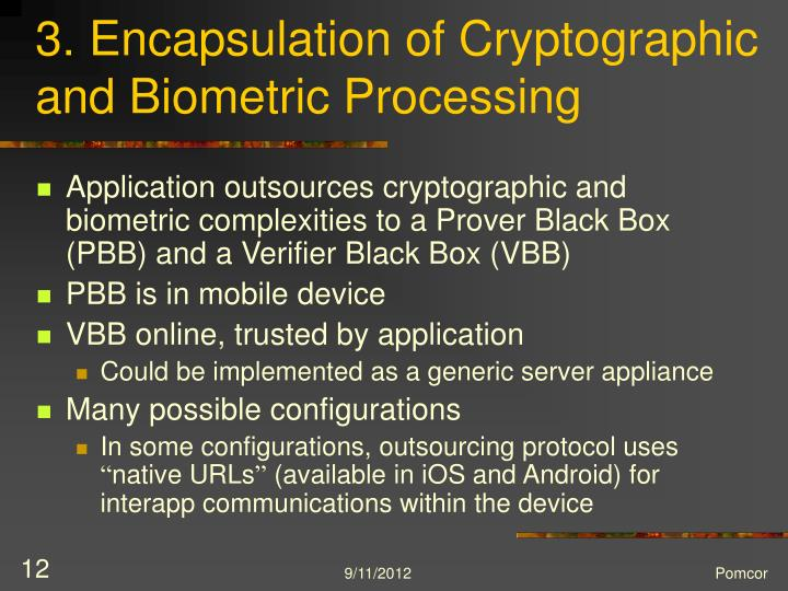 3. Encapsulation of Cryptographic and Biometric Processing