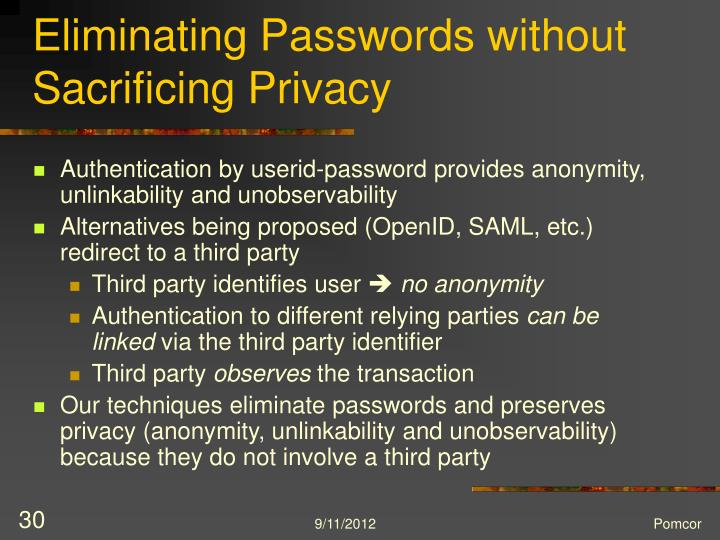 Eliminating Passwords without Sacrificing Privacy