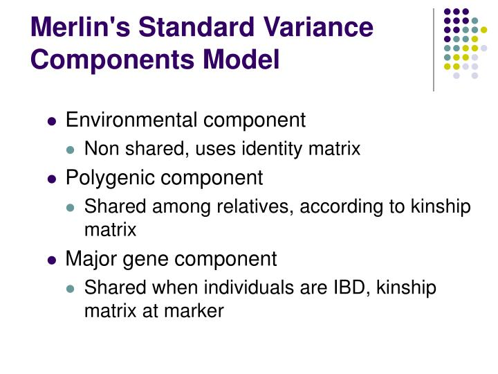 Merlin's Standard Variance Components Model