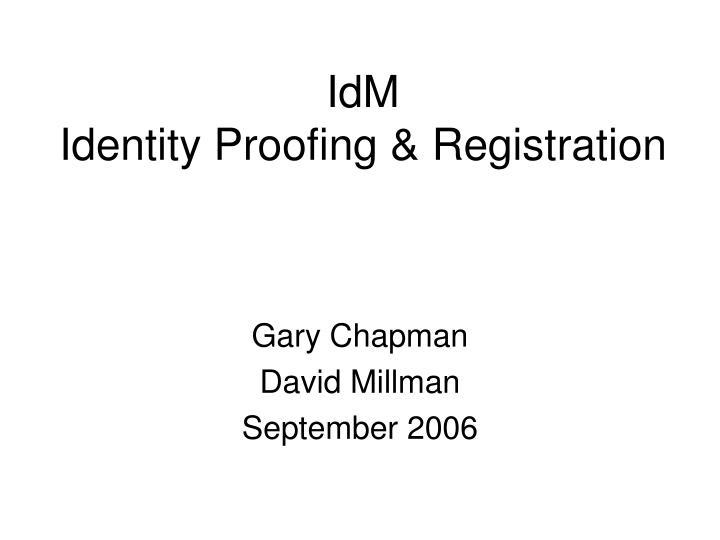 idm identity proofing registration