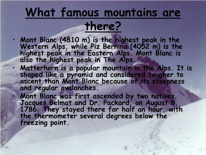 What famous mountains are there?