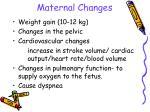 maternal changes