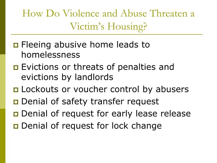 How Do Violence and Abuse Threaten a Victim's Housing?
