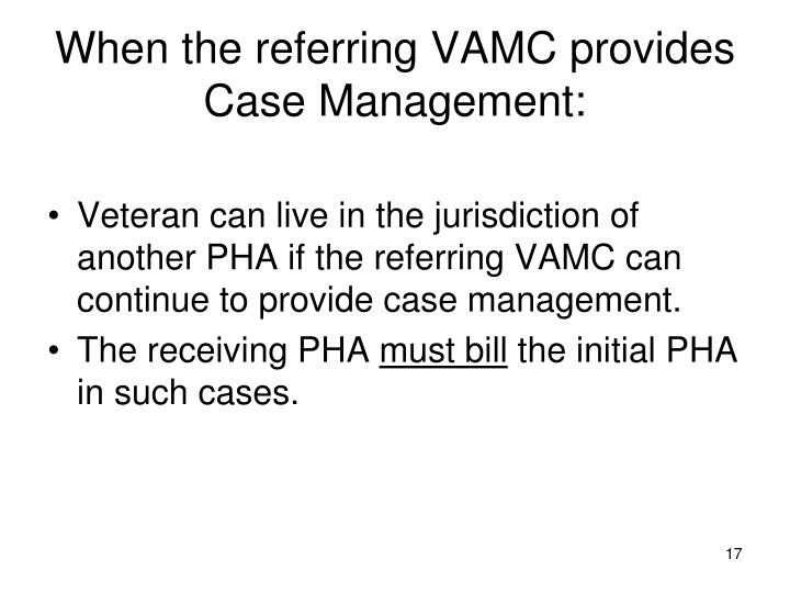 When the referring VAMC provides Case Management: