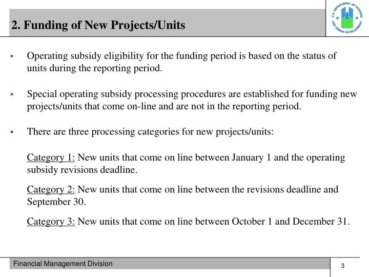 2. Funding of New Projects/Units