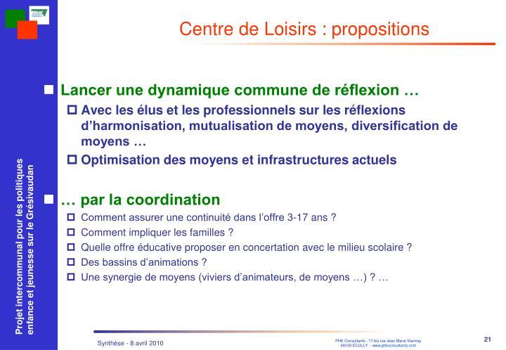 Centre de Loisirs : propositions