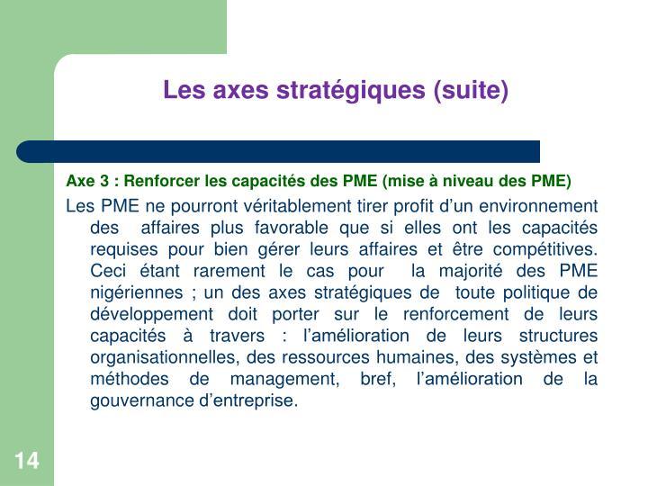 Les axes stratégiques(suite)