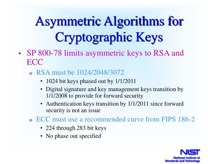 Asymmetric Algorithms for Cryptographic Keys