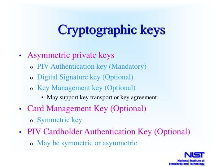Cryptographic keys
