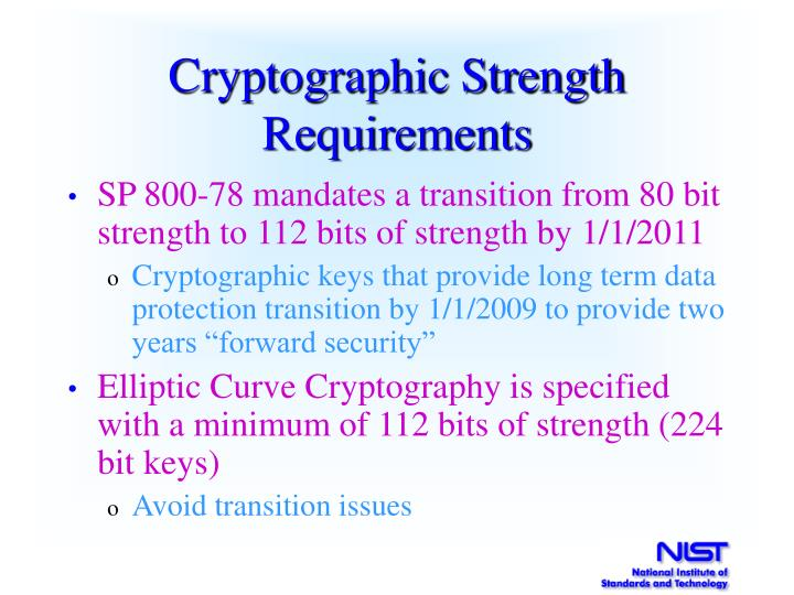 Cryptographic Strength Requirements